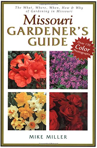 9781888608502: Missouri Gardener's Guide