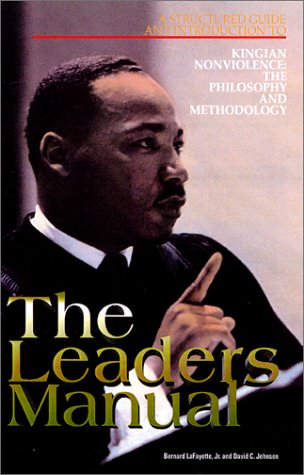 9781888615005: The leaders manual: A structured guide and introduction to Kingian nonviolence : the philosophy and methodology