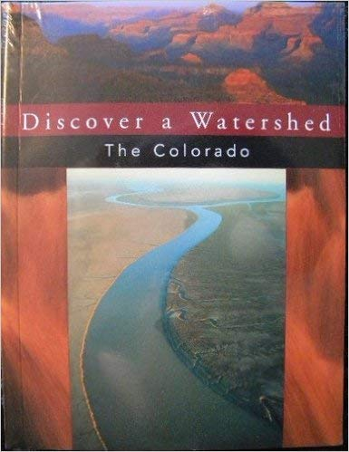 9781888631197: Discover a Watershed The Colorado