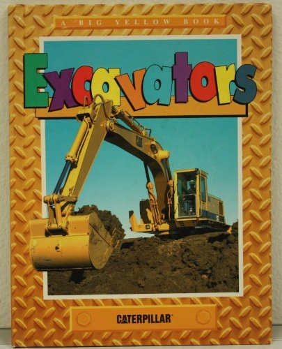 9781888637045: Excavators (Big Yellow Book)