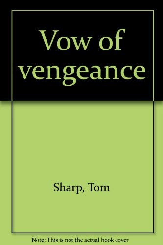 9781888641004: Vow of vengeance