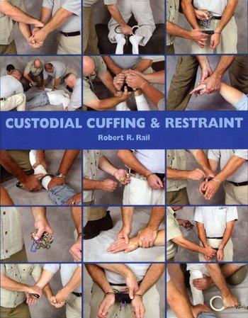 9781888644180: Custodial Cuffing & Restraint
