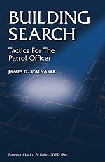 9781888644401: Building Search: Tactics for the Patrol Officer