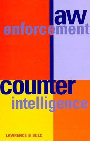 9781888644746: Law Enforcement Counterintelligence