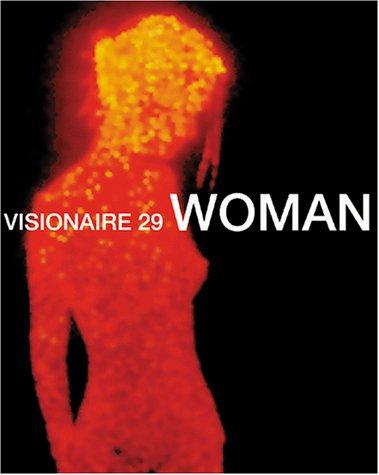 9781888645125: Visionaire No. 29: Woman