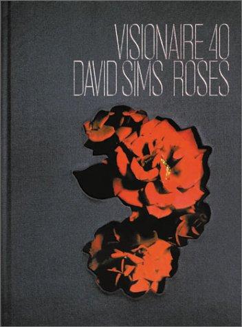 9781888645194: Visionaire No. 40: Roses: Photographs by David Sims