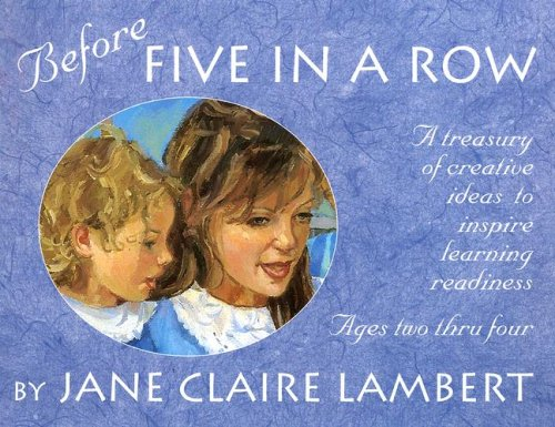 Before Five in a Row: A Treasury: Lambert, Jane C.
