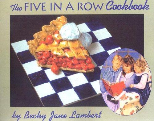 Five in a Row Cookbook: Lambert, Becky Jane