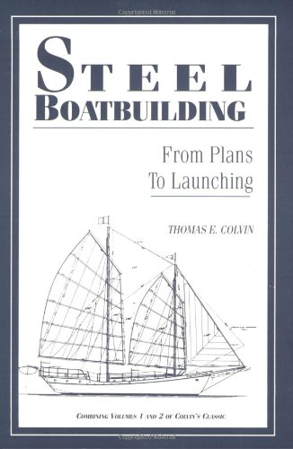 9781888671025: Steel Boatbuilding