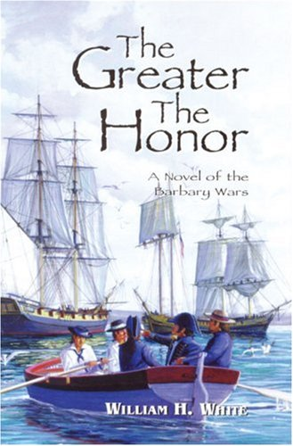 The Greater the Honor: White, William H.