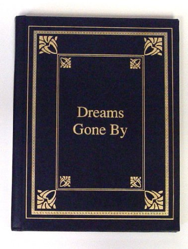 9781888680249: Dreams Gone By - The Poetry Guild