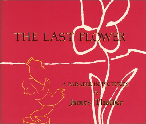 9781888683455: The Last Flower: A Parable in Pictures