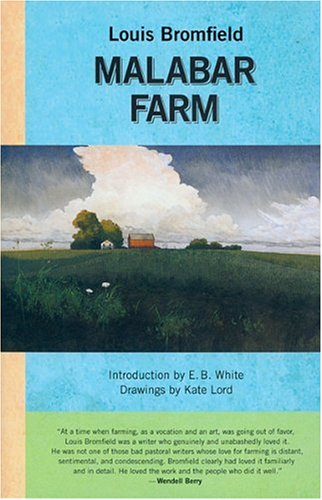Malabar Farm: Bromfield, Louis; White,