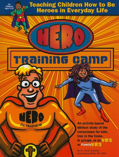 9781888685398: Hero Training Camp: Teaching Children How to Be Heroes in Everyday Life