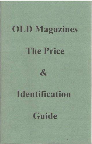 OLD Magazines The Price & Identification Guide: Jackson, Denis C.
