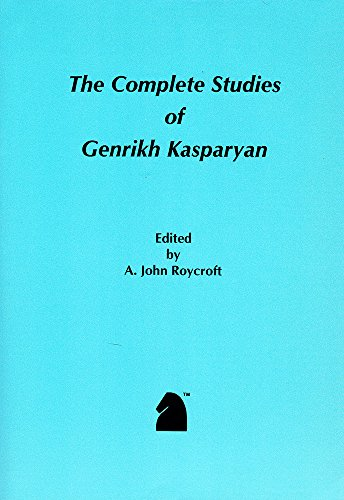 9781888690026: The Complete Studies of Genrikh Kasparyan