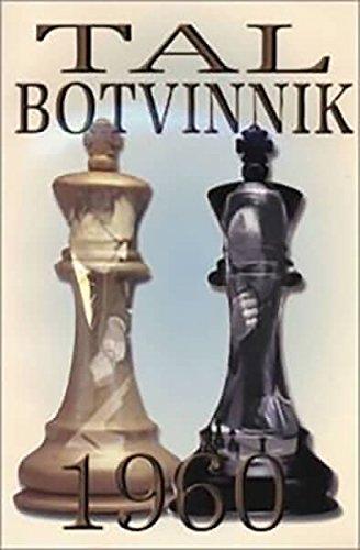Tal-Botvinnik, 1960 (9781888690088) by Mikhail Tal