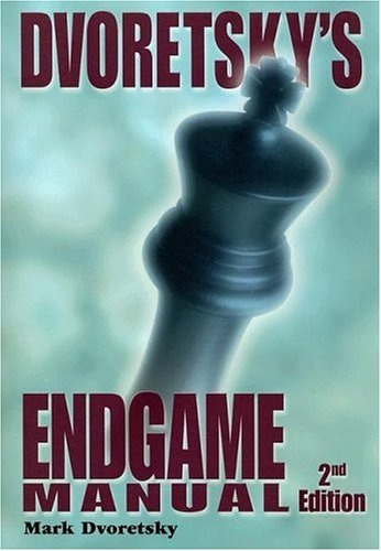 DVORETSKY'S ENDGAME MANUAL, 2nd Ed. (1888690283) by First Last