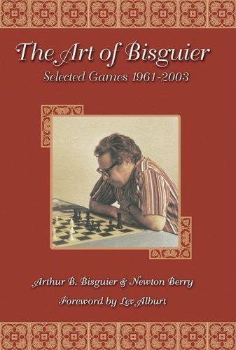 9781888690361: Art of Bisguier: Selected Games 1961-2003