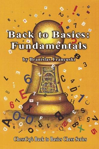 9781888690422: Back to Basics: Fundamentals (ChessCafe Back to Basics Chess Series)