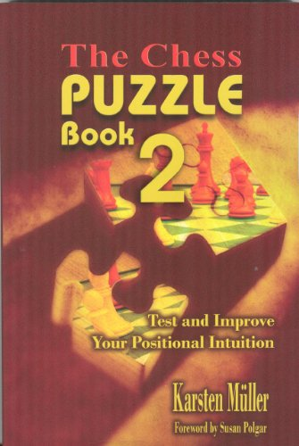 The Chess Puzzle Book 2: Test and: Karsten Muller