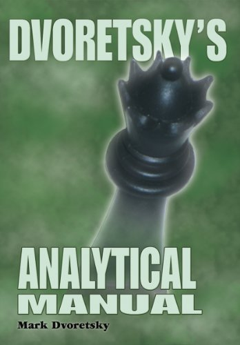 9781888690477: Dvoretsky's Analytical Manual: Practical Training for the Ambitious Chessplayer