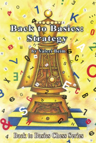Back to Basics: Strategy (Back to Basics Chess Series): Beim, Valeri