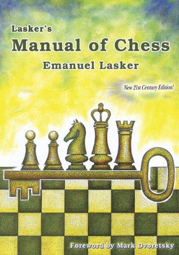 Lasker's Manual of Chess: Emanuel Lasker, Mark Dvoretsky (Foreword)