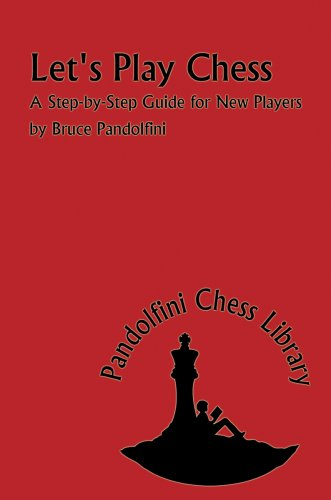 9781888690521: Let's Play Chess: A Step-By-Step Guide for New Players (Pandolfini Chess Library)