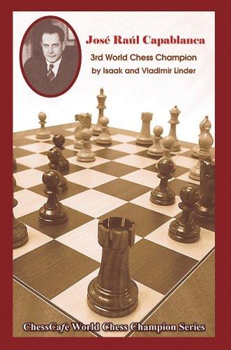 9781888690569: Jose Raul Capablanca: Third World Chess Champion (Chesscafe World Chess Champions Series)