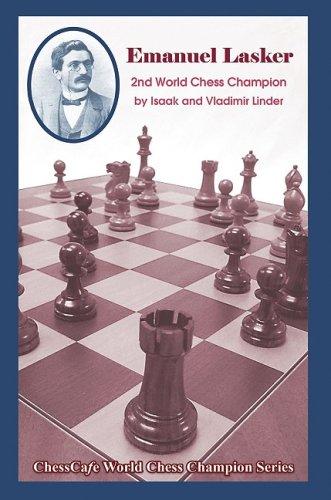 9781888690606: Emanuel Lasker: Second World Chess Champion (World Chess Champions)