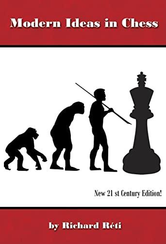 9781888690620: Modern Ideas in Chess, 21st Century Edition