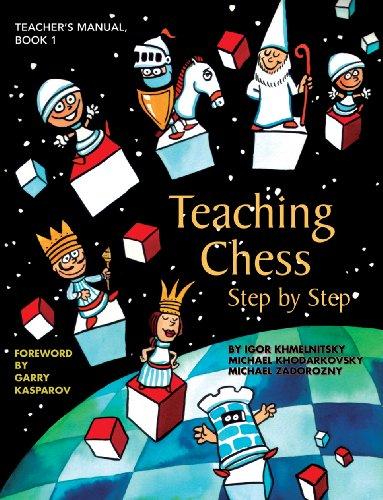 Teaching Chess Step by Step, Book 1: Igor Khmelnitsky, Michael