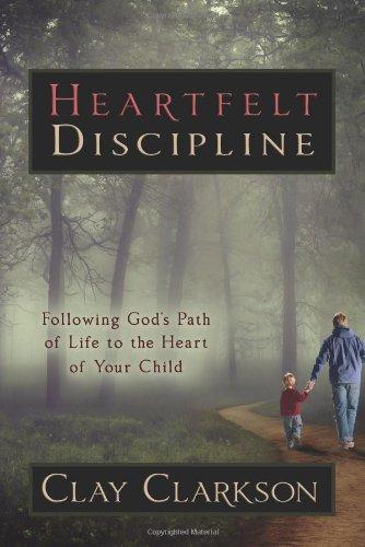 9781888692211: Heartfelt Discipline