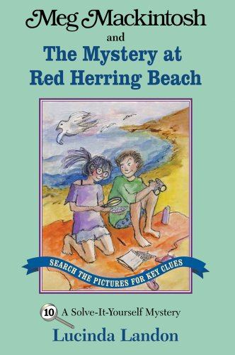 9781888695144: Meg Mackintosh and the Mystery at Red Herring Beach: A Solve-It-Yourself Mystery (Meg Mackintosh Mystery series)