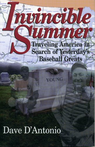 Invincible Summer Traveling America in Search of: Dave D'Antonio