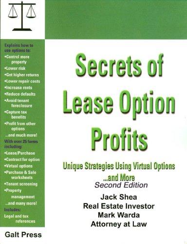 Secrets of Lease Option Profits, Unique Strategies: Mark Warda; Jack