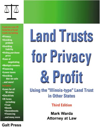 Land Trusts for Privacy & Profit: Using: Mark Warda