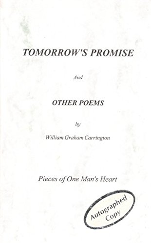9781888701005: Tomorrow's Promise and Other Poems: Pieces of One Man's Heart