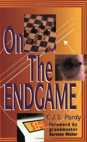 Purdy on the Endgame: Purdy, C. J. S.;Purdy, John
