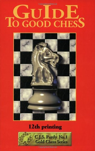 9781888710045: Guide to Good Chess