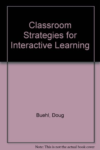 9781888714005: Classroom Strategies for Interactive Learning