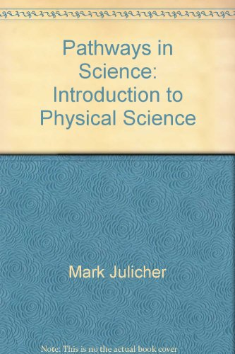 9781888717006: Pathways in Science: Introduction to Physical Science