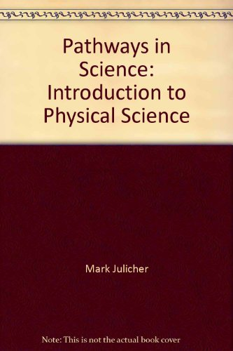 9781888717013: Pathways in Science: Introduction to Physical Science