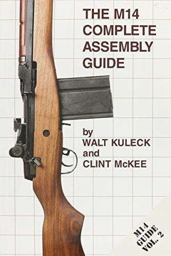 9781888722161: The M14 Complete Assembly Guide