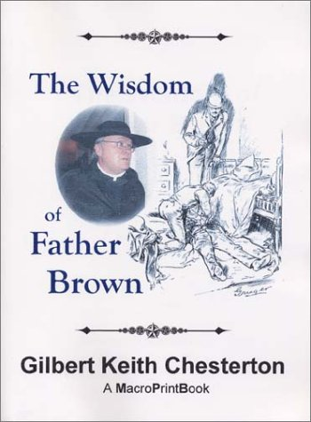 The Wisdom of Father Brown (1888725273) by G. K. Chesterton