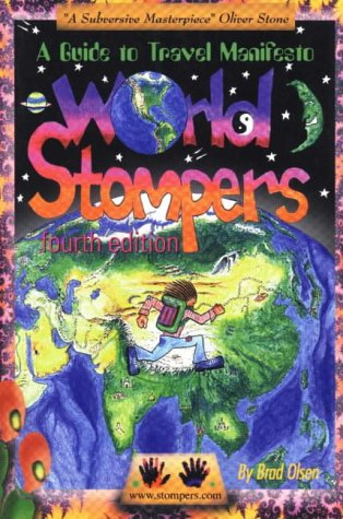9781888729047: World Stompers: A Guide to Travel Manifesto