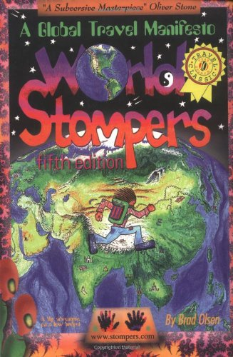 9781888729054: World Stompers : A Global Travel Manifesto