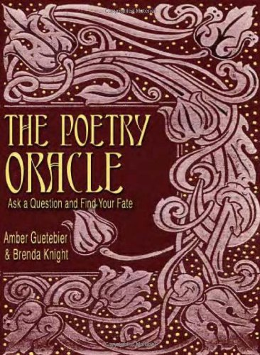 9781888729207: The Poetry Oracle: Ask a Question and Find Your Fate