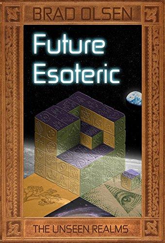 Future Esoteric: The Unseen Realms: Olsen, Brad